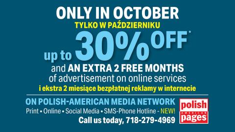 In October! Reach over a MILLION Polish Americans and SAVE BIG! Advertise with us!