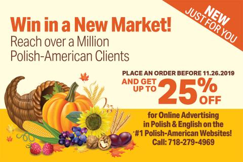 Reach Over Million Polish-Americans. Valid Until 11.26.2019